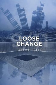 Loose Change: Final Cut
